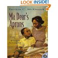 Ma Dear's Aprons by Patricia C. McKissack