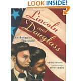 Lincoln and Douglas: An American Friendship by Nikki G