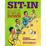 Sit-Ins: How Four Friends Stood Up By Sitting Down by Andrea D. Pinkney