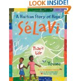 Sélavi: This is Life A Haitian Story of Hope by Youme